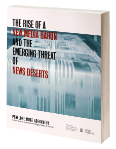 Cover-Image: The Rise of a New Media Baron and the Emerging Threat of News Deserts